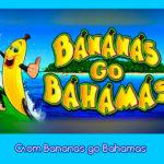 Слот Bananas go Bahamas